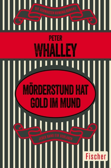 Mörderstund hat Gold im Mund eBook by Peter Whalley
