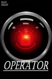 Operator ebook by Shane Phillips