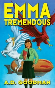 Emma Tremendous ebook by A.D. Goodman