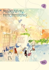 Milkyway Hitchhiking, Vol. 2 ebook by Sirial