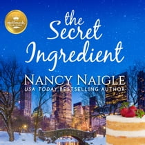 The Secret Ingredient livre audio by Nancy Naigle, Karissa Vacker