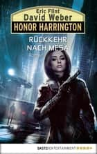 Honor Harrington: Rückkehr nach Mesa - Roman ebook by David Weber, Eric Flint, Ulf Ritgen, Eric Flint
