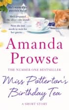 Miss Potterton's Birthday Tea ebook by Amanda Prowse