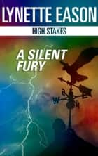 A Silent Fury ebook by Lynette Eason