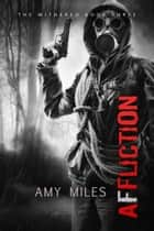 Affliction ebook by Amy Miles