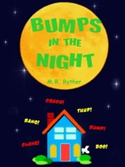 Bumps in the Night ebook by M.B. Ryther