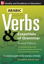 Arabic Verbs & Essentials of Grammar, 2E ebook by Wightwick, Jane