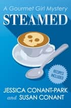 Steamed ebook by Jessica Conant-Park, Susan Conant