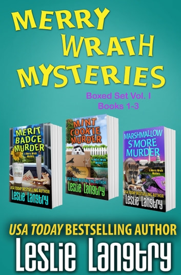 Merry Wrath Mysteries Boxed Set Vol. I (Books 1-3) ebook by Leslie Langtry