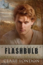 Flashbulb ebook by Clare London