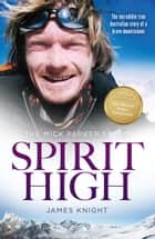 Sprit High - The Mick Parker Story ebook by James Knight