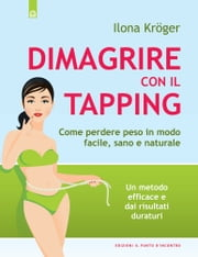 Dimagrire con il tapping ebook by Ilona Kršger