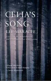 Celia's Song ebook by Lee Maracle