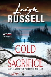 Cold Sacrifice - A Detective Ian Peterson Mystery ebook by Leigh Russell