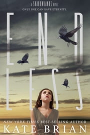 Endless - A Shadowlands Novel ebook by Kate Brian