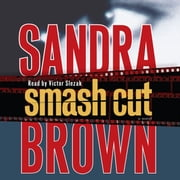 Smash Cut - A Novel livre audio by Sandra Brown