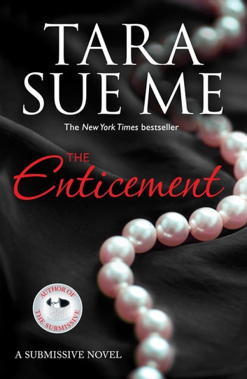 The Enticement: Submissive 4 ebook by Tara Sue Me