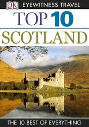 Top 10 Scotland ebook by Alastair Scott