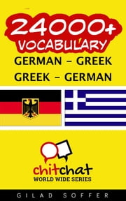 24000+ Vocabulary German - Greek ebook by Gilad Soffer