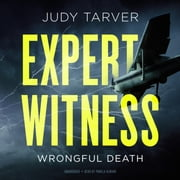 Expert Witness - Wrongful Death audiobook by Judy Tarver