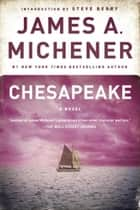 Chesapeake ebook by James A. Michener,Steve Berry