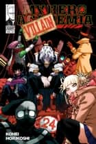 My Hero Academia, Vol. 24 - All It Takes Is One Bad Day ebook by Kohei Horikoshi