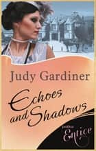 Echoes and Shadows ebook by Judy Gardiner