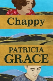 Chappy ebook by Patricia Grace