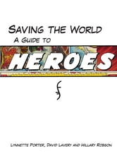 Saving The World ebook by Lynnette Porter,David Lavery,and Hillary Robson