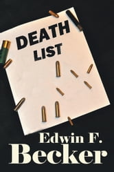 Death List ebook by Edwin F. Becker