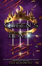 Queen's Edge - The Hunter, #4 ebook by Elle Beaumont