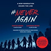 #NeverAgain - A New Generation Draws the Line audiobook by David Hogg, Lauren Hogg