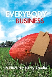 EVERYBODY DOES BUSINESS ebook by Harry Brooks