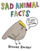 Sad Animal Facts ebook by Brooke Barker