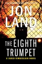 The Eighth Trumpet ebook by