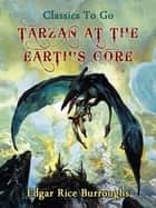 Tarzan at the Earth's Core ekitaplar by Edgar Rice Borroughs