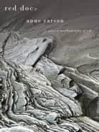 Red Doc> ebook by Anne Carson
