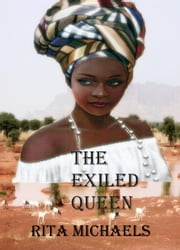The Exiled Queen ebook by Rita Michaels