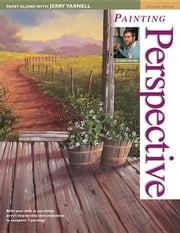 Paint Along with Jerry Yarnell Volume Seven - Painting Perspective ebook by Yarnell, Jerry