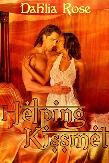 Helping Kismet ebook by Dahlia Rose