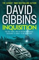 Inquisition ebook by David Gibbins