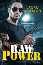 Raw Power ekitaplar by Jackie Ashenden