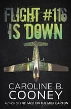 Flight #116 Is Down ebook by Caroline B. Cooney
