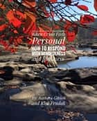 When Crisis Feels Personal - How to Respond With Mindfulness & Kindness ebook by Barbara Gibson, Kim Frndak