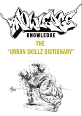 Knowledge - The Urban Skillz Dictionary ebook by Sezai Coban