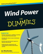 Wind Power For Dummies ebook by Ian Woofenden