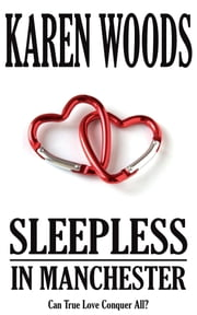 Sleepless in Manchester ebook by Karen Woods