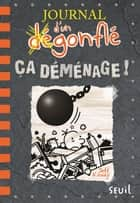 Ça déménage ! Journal d'un dégonflé, tome 14 ebook by Jeff Kinney, Natalie Zimmermann