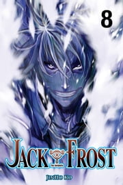 Jack Frost, Vol. 8 ebook by JinHo Ko