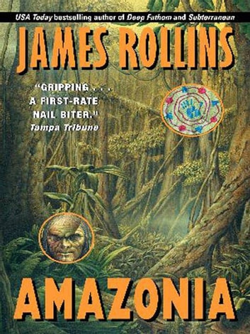 Amazonia ebook by James Rollins